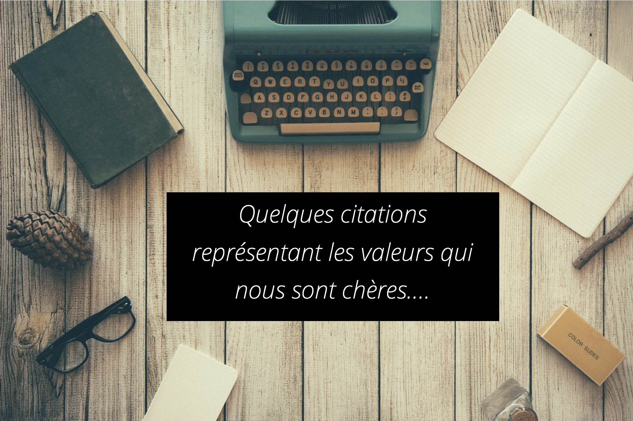 Citations Portant Nos Valeurs